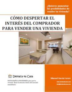 Cómo despertar el interés del comprador para vender una vivienda