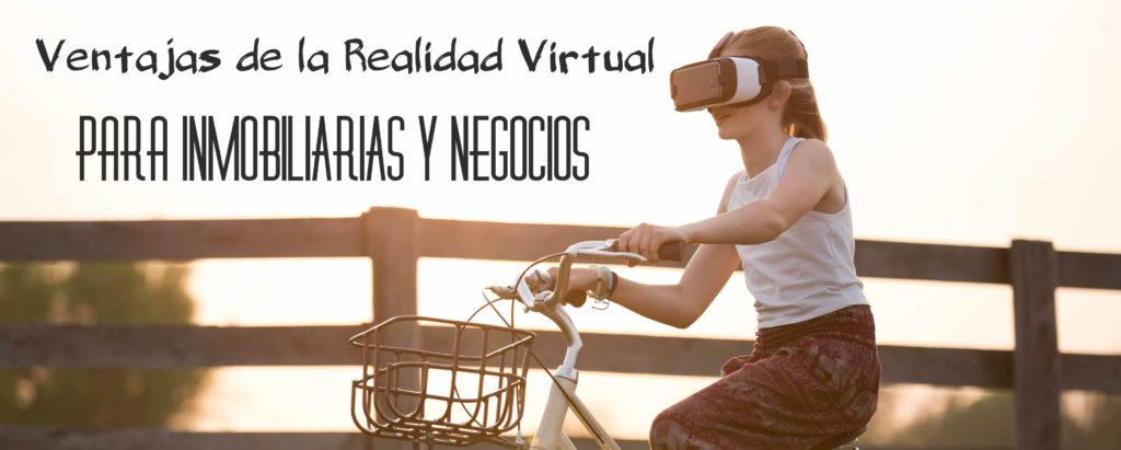 Realidad Virtual para Inmobiliarias y Negocios