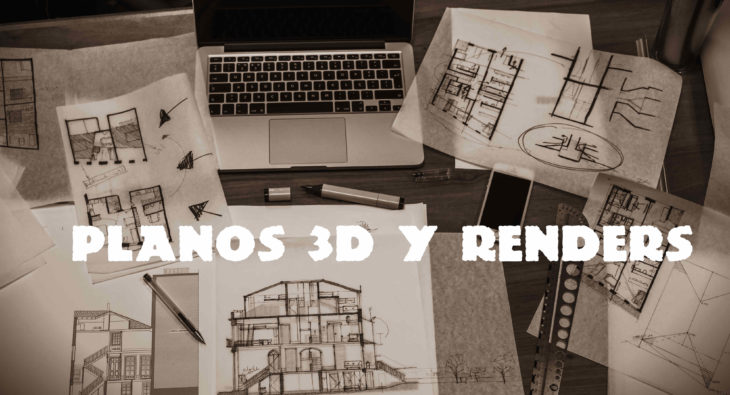 Planos 3d y Renders