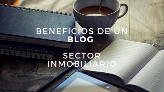 beneficios de un blog sector inmobiliario