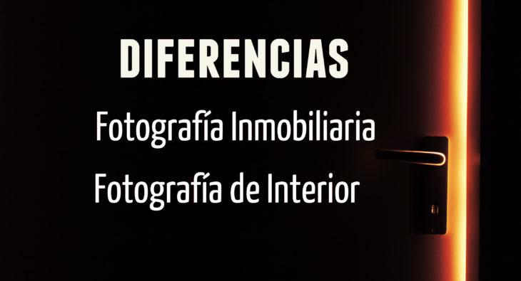 Diferencias Fotografia Inmobiliaria y Fotografia de Interior